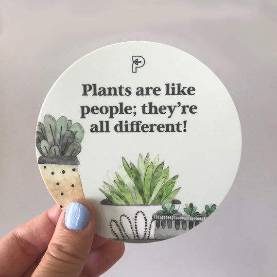 Plants are like people sticker - Petaloom