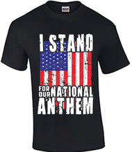 I Stand For the National Anthem Shirt
