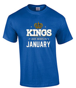 Kings are Born in T-shirt
