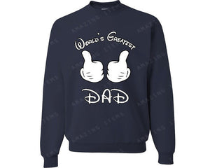 World Greatest DAD Sweatshirts