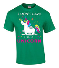 I don't Care, I'm a Unicorn
