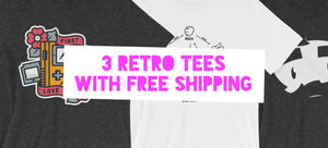 3 Retro Tees you can get right now!