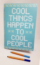 Cool Things Happen to Cool People A5 notebook