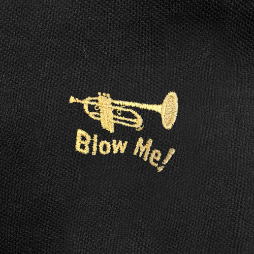 Blow Me - Trumpet Parody - Funny Polo Shirt - Zoomed