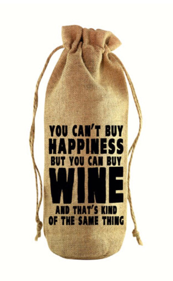Can't Buy Happiness Jute Wine Bottle Sack