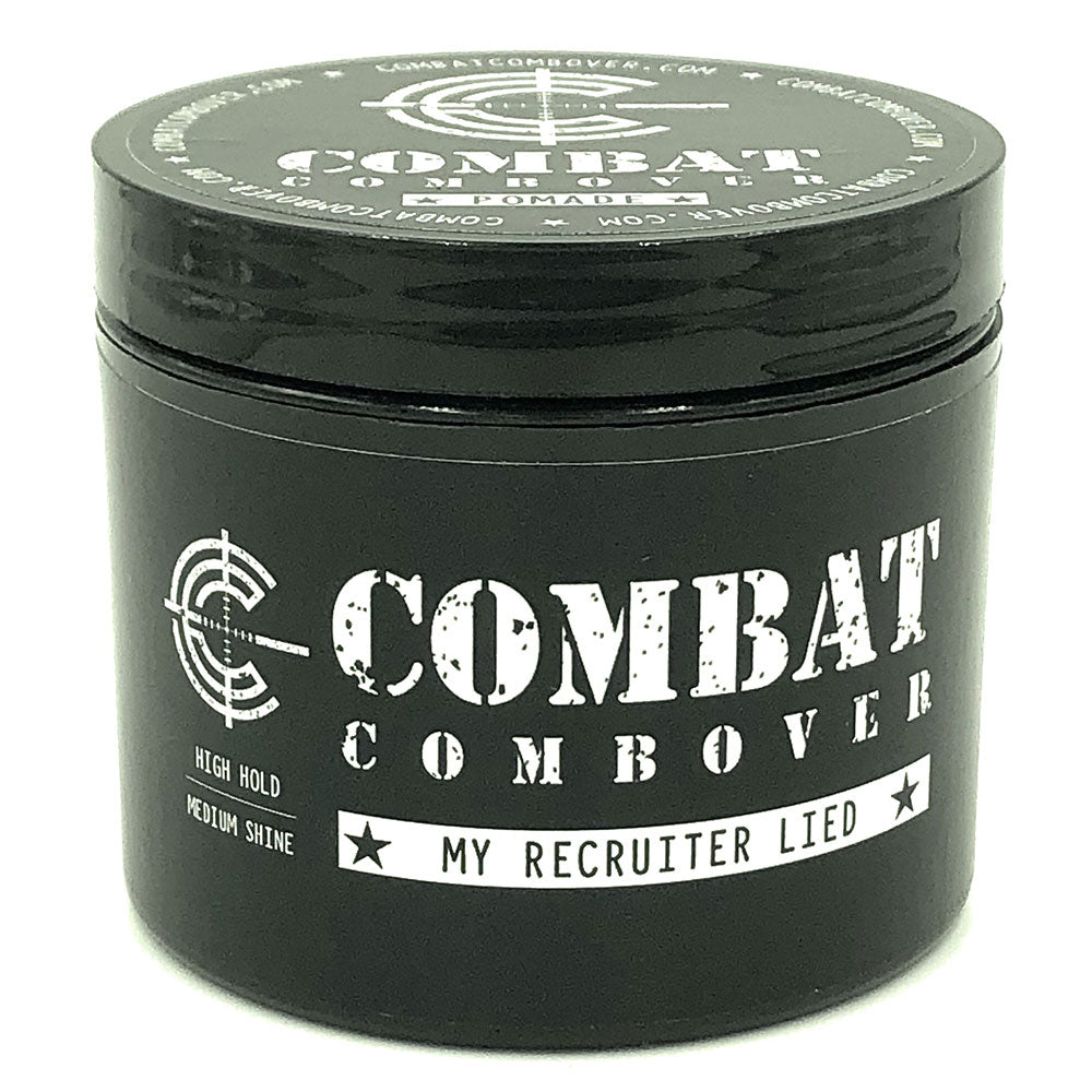 Combat Combover - Strong Hold Pomade - My Recruiter Lied