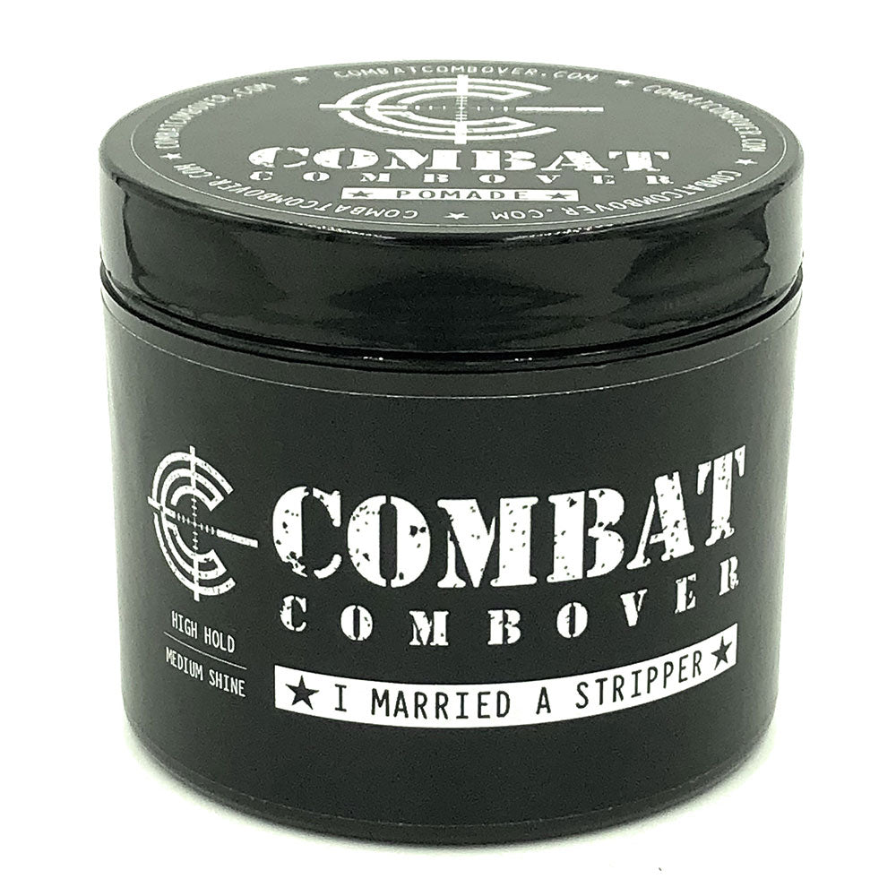 Combat Combover - Strong Hold Pomade - I Married A Stripper