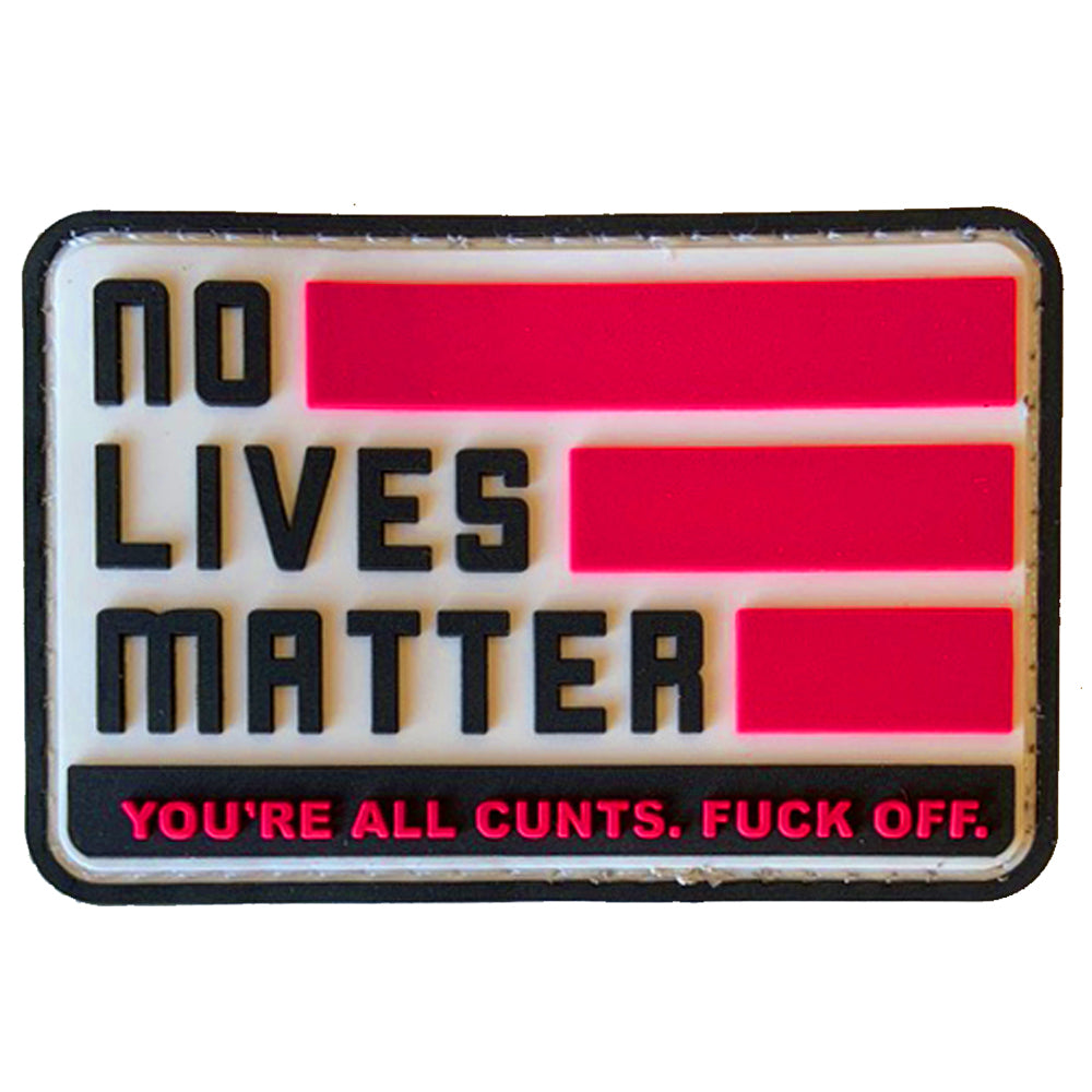 TAC 702 - No Lives Matter Patch