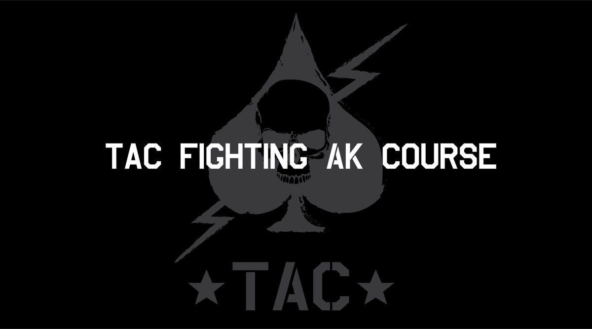 TAC Fighting AK Course