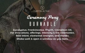 Ceremony Pony Burnable