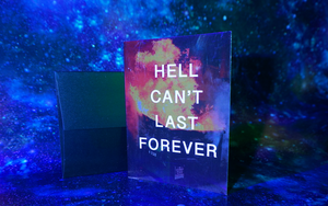 Hell Can't Last Forever Greeting Card