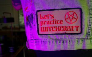 Let's Practice Witchcraft Patch