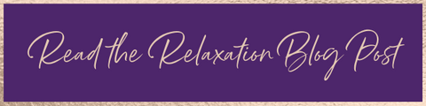 read the relaxation blog here