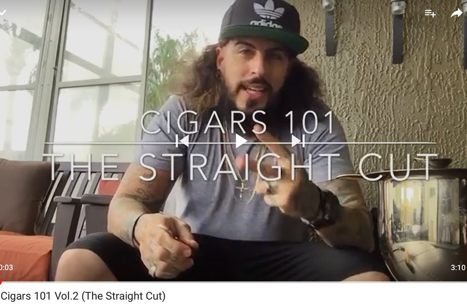 Cigars 101 Vol.2 (The straight cut)