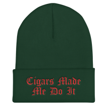 """Cigars Made Me Do It"" Cuffed Beanie (More Options)"