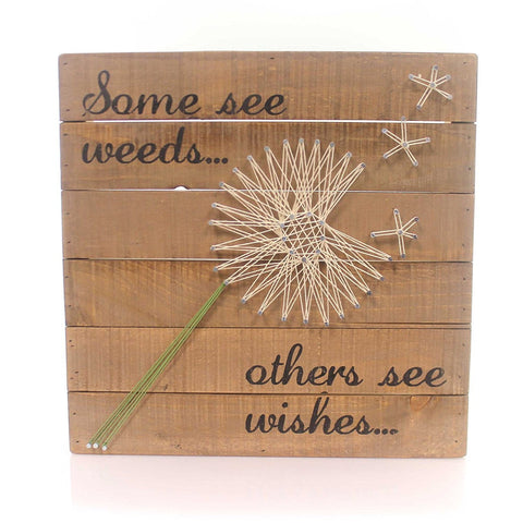 Some See Weeds… Others See Wishes… - Dandelion String Art Plank Board Box Sign - 12-in