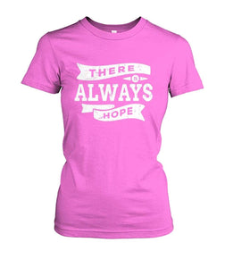 There Is Always Hope Women Tee Ladies Tees ViralStyle Azalea / S / Women's Crew Tee