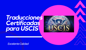 Traducciones Certificadas para USCIS - FIRST STEP TRANSLATIONS CORPORATION