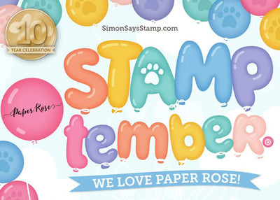 STAMPtember - Paper Rose & Simon Says Stamp Collaboration
