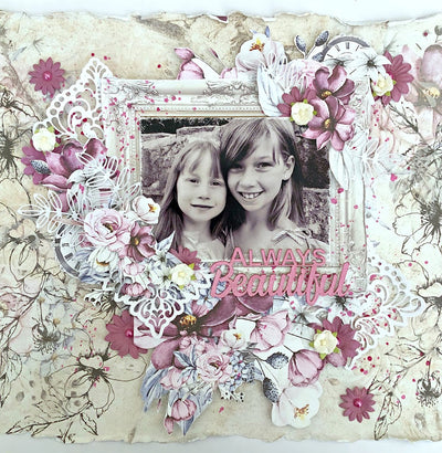 Always Beautiful Layout - Tania Ridgwell