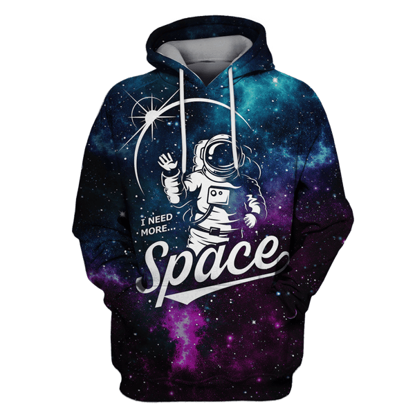 3D Astronaut I need more space Full-Print T-shirt - Hoodie