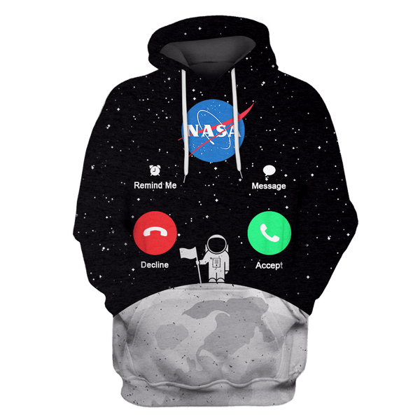 3D Nasa is calling for astronaut Full-Print T-shirt - Hoodie