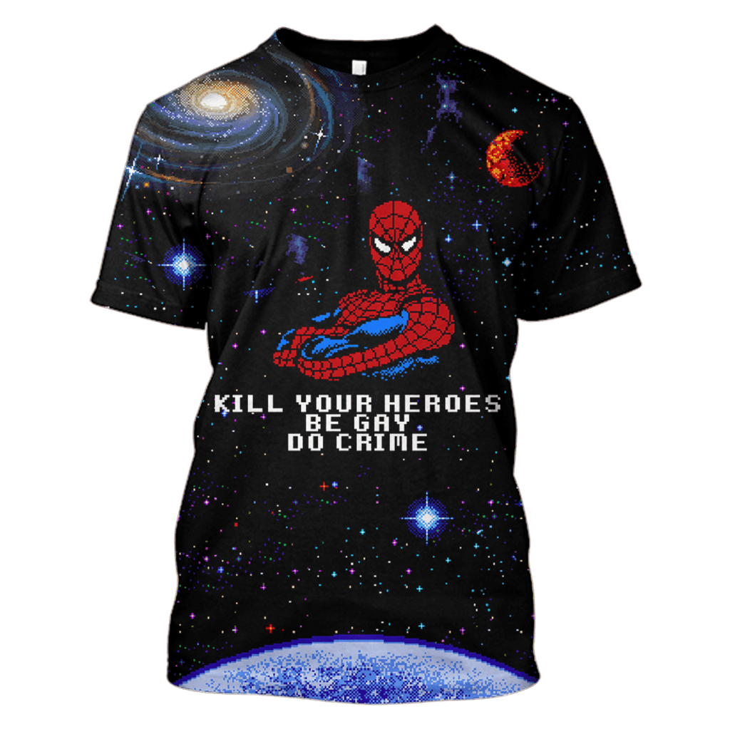 Kill your heroes be gay do crime Tshirt - Zip Hoodies Apparel
