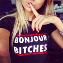 Bonjour Bitches Fashion Printed T-Shirt