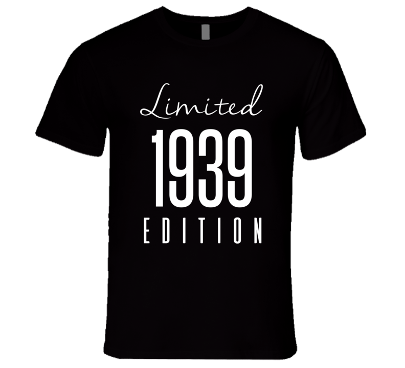 Limited Edition 1939 T-Shirt