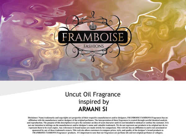 Uncut Oil Fragrance Inspired By~ARMANI SI