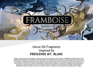 Uncut Oil Fragrance Inspired By~PRESCENSE MT. BLANC
