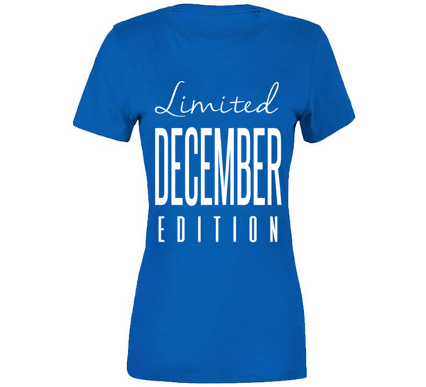 Limited Edition December T-Shirt