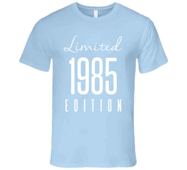 Limited Edition 1985 T-Shirt