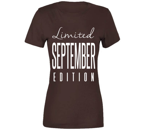 Limited Edition September T-Shirt