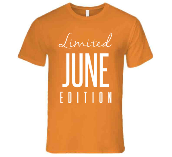Limited Edition June T-Shirt