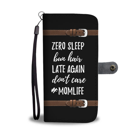 Zero Sleep #Momlife Wallet Phone Case - Mix Web Shop