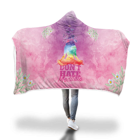 Don't Hate Meditate Hooded Blanket - Mix Web Shop