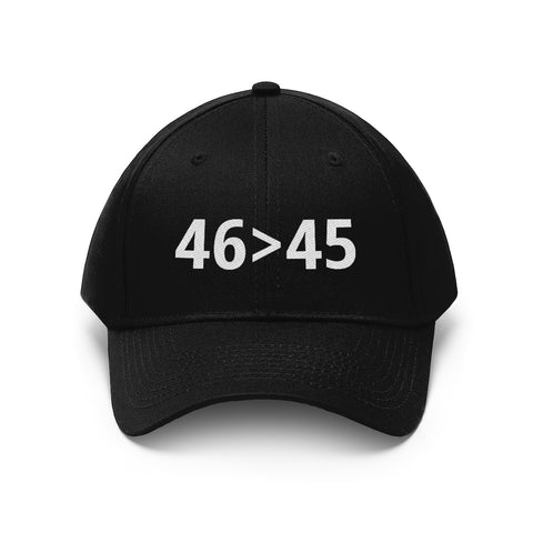 46 Greater Than 45 46>45 Biden Won Dad Hat