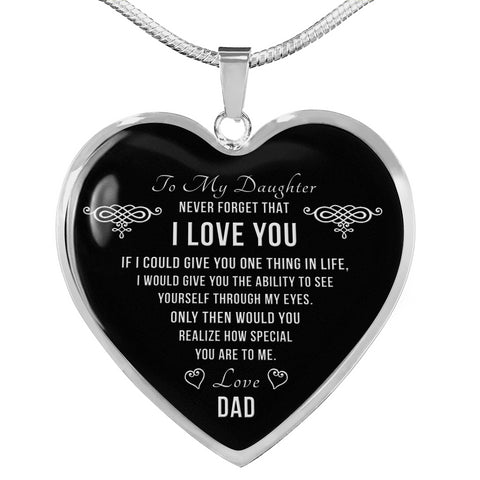 Dad To Daughter Never Forget Heart Necklace