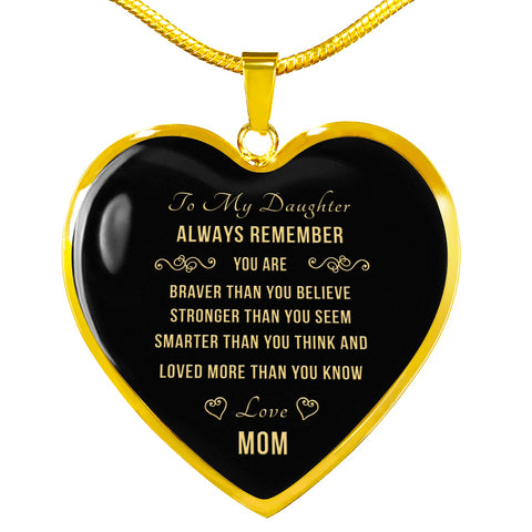 Mom To Daughter Heart Necklace - Always Remember
