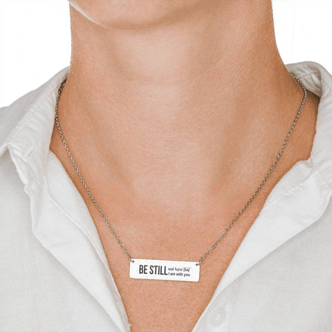 Christian Horizontal Bar Necklace - Be Still