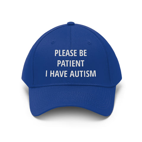 Please Be Patient I Have Autism Dad Hat