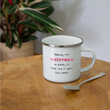 Being My Sister IS Really the Only Gift You Need Enamel Camper Mug - white