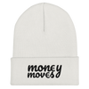 Money Moves Beanie