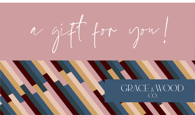 Gift Card - Grace and Wood Co.