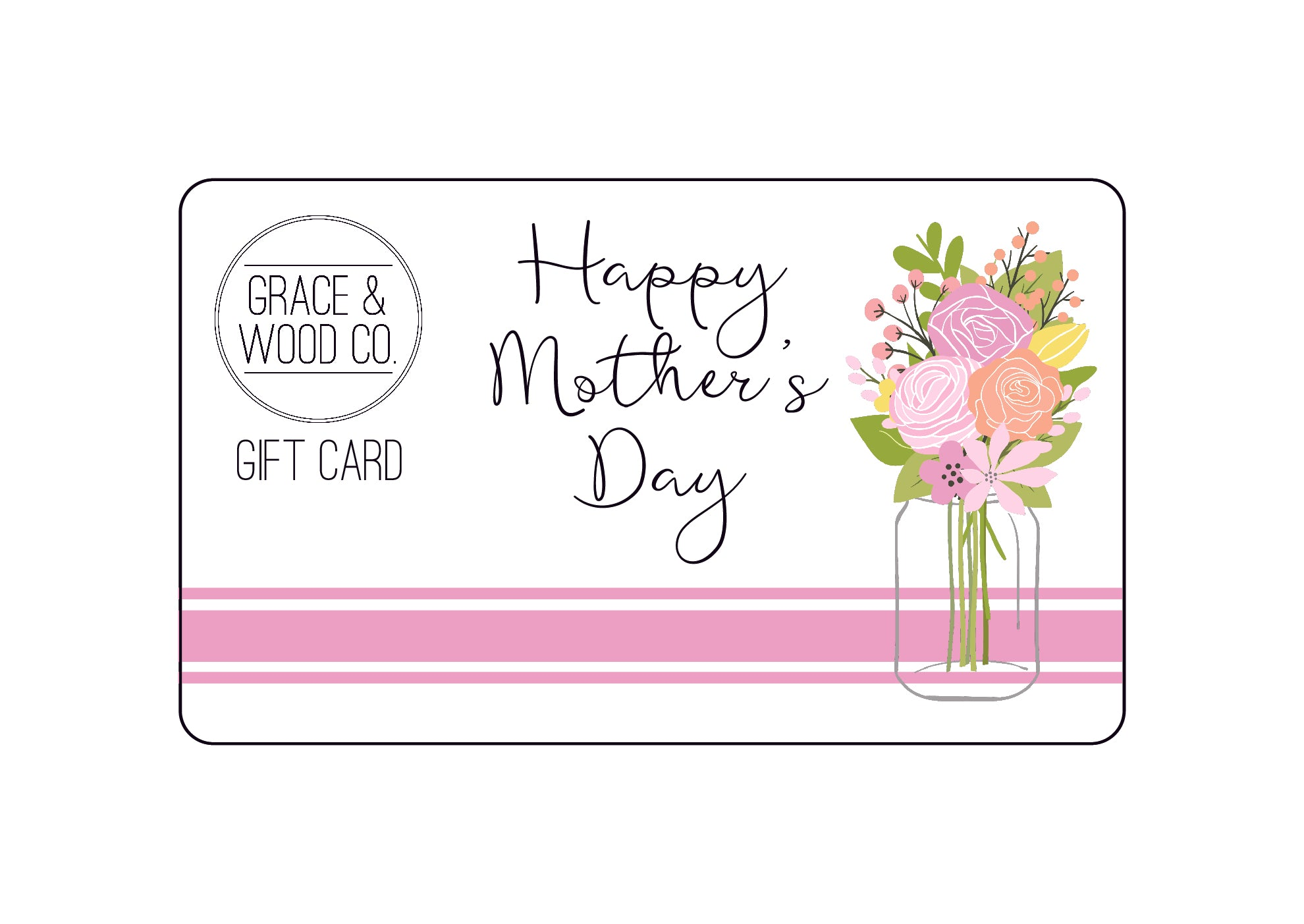 Mothers Day Gift Card - graceandwoodco