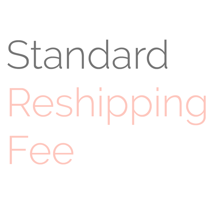 Reshipping Fee (Standard)