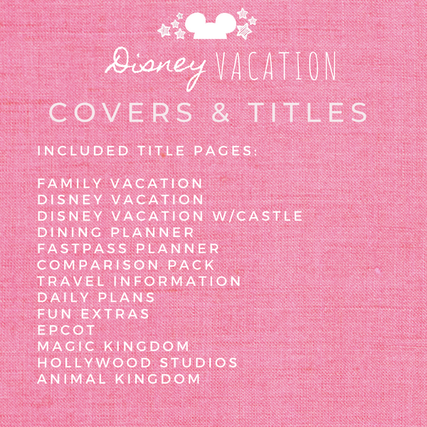 Disney Planner COVERS & TITLES Disney Vacation Planner Printable
