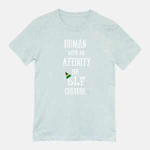 Elf Christmas T-shirt Human with an Affinity for Elf Culture Unisex T-shirt