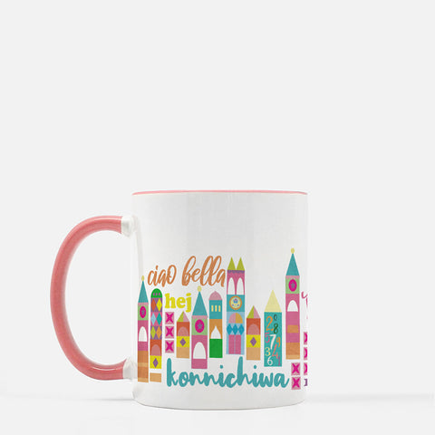 Small World Hello Mug Disney Small World Many Languages Mug with Pink Handle